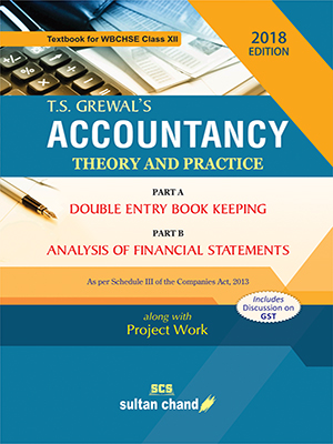 T.S. Grewal's Accountancy (Part A and B) - A Textbook for WBCHSE Class XII