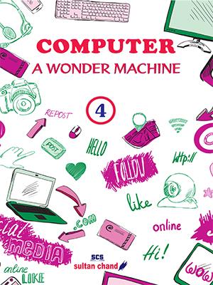 Computer: A Wonder Machine - 4