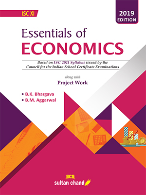 Essentials of Economics - A Textbook for ISC Class XI