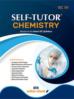 Self-Tutor Chemistry - ISC XII