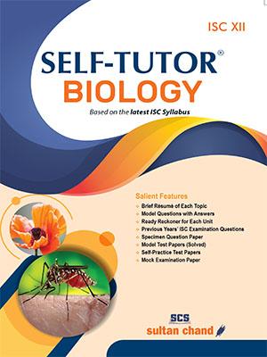 Self-Tutor Biology - ISC XII