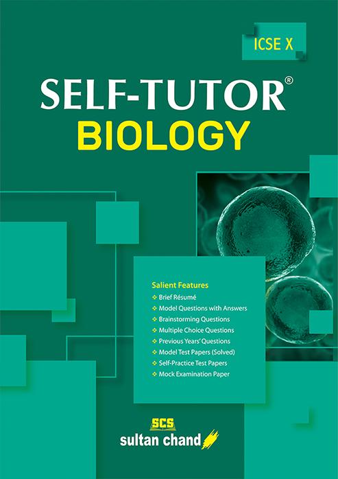 Self-Tutor Biology - ICSE X