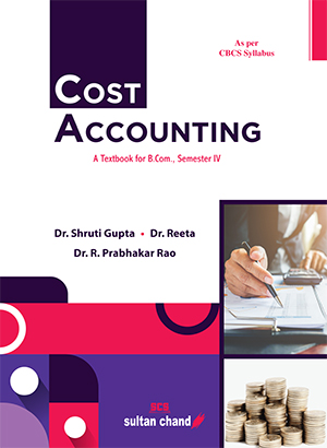 Cost Accounting : A textbook for B.Com, Semester IV