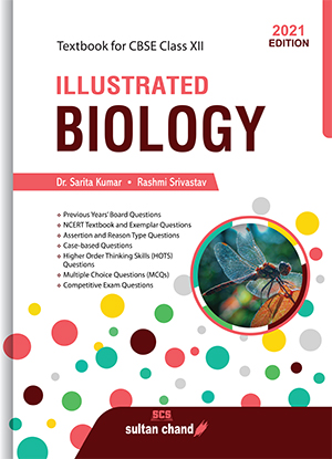 Illustrated Biology:Textbook for CBSE Class 12