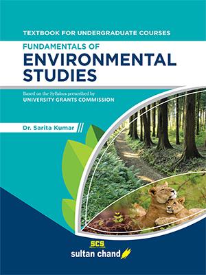 Fundamentals of Environmental Studies: As per syllabus prescribed by University Grants Commission (UGC)