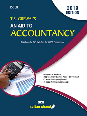 T. S. Grewal's An Aid To Accountancy - ISC XI