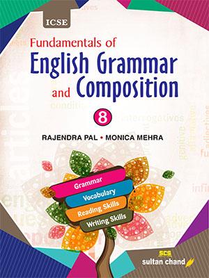 Fundamentals of English Grammar and Composition - ICSE 8