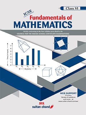 Fundamentals of Mathematics - ICSE 6