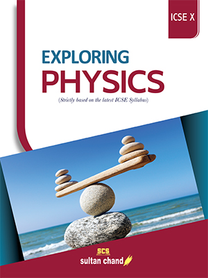 Exploring Physics - ICSE X