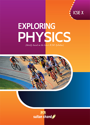 Exploring Physics - ICSE X