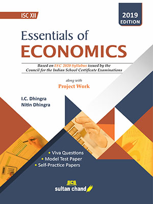 Essentials of Economics - A Textbook for ISC class XII