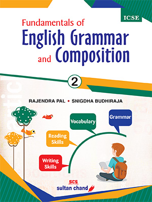 Fundamentals of English Grammar and Composition - ICSE 2