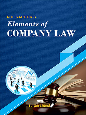 N.D. Kapoor's Elements of Company Law