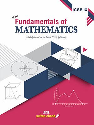 Fundamentals of Mathematics - ICSE IX