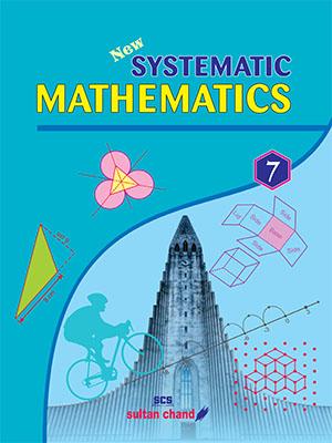Systematic Mathematics - 7