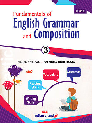 Fundamentals of English Grammar and Composition -ICSE 3