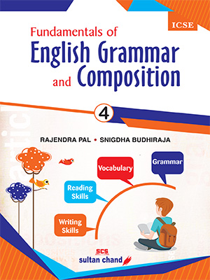 Fundamentals of English Grammar and Composition - ICSE 4