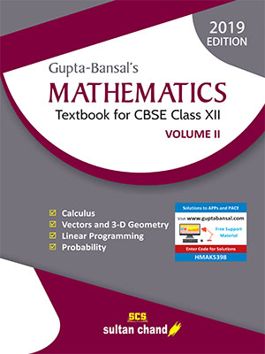 Gupta-Bansal's Mathematics: A Textbook for CBSE Class XII (Volume II)
