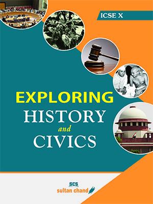 Exploring History & Civics - ICSE X