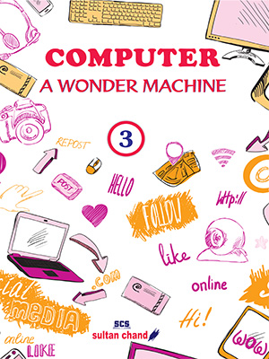 Computer: A Wonder Machine - 3