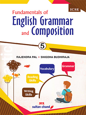 Fundamentals of  English Grammar and Composition -  ICSE 5