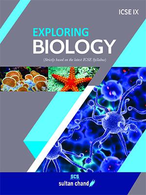 Exploring Biology - ICSE IX