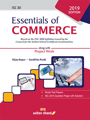 Essentials of Commerce - A Textbook for ISC Class XII