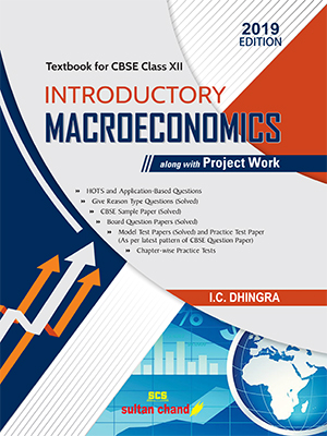 Introductory Macroeconomics - A Textbook for CBSE Class XII