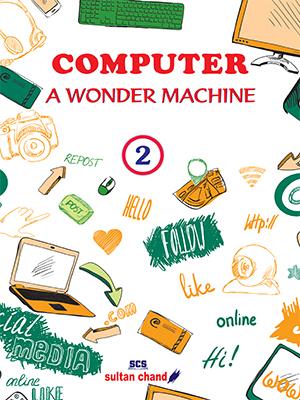 Computer: A Wonder Machine - 2