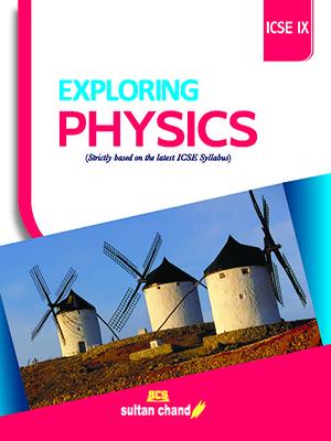 Exploring Physics - ICSE IX