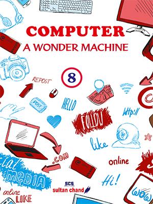 Computer: A Wonder Machine - 8