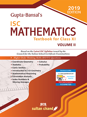 Gupta-Bansal's ISC Mathematics - A Textbook for ISC Class XI (Volume II)