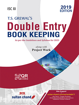 T.S. Grewal's Double Entry Book Keeping - ISC XI