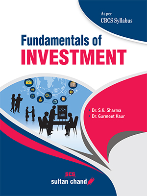 Fundamentals of Investme : As per Choice Based Credit System (CBCS)