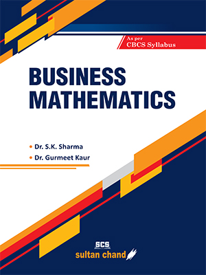 Business Mathematics : As per Choice Based Credit System (CBCS)
