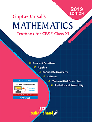 Gupta-Bansal's Mathematics - A Textbook for CBSE Class XI