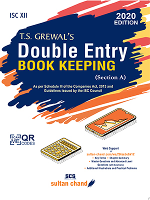 T.S. Grewal's Double Entry Book Keeping - ISC XII (Section A)