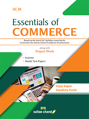 Essentials of Commerce - A Textbook for ISC Class 12