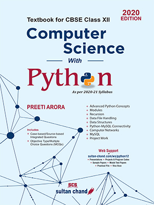 Computer Science with Python: Textbook for CBSE Class XII (as per 2020-21 Syllabus)
