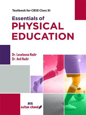 Essentials of Physical Education :  Textbook for CBSE Class 11