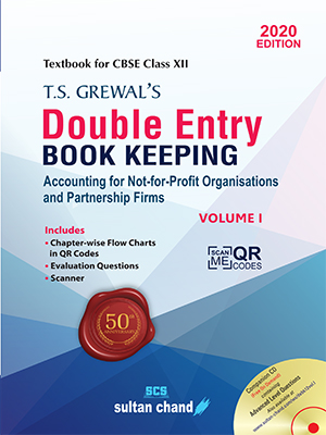 T.S. Grewal's Double Entry Book Keeping (Vol. I: Accounting for Not-for-Profit Organizations and Partnership Firms)