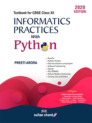 Informatics Practices with Python: A Textbook for CBSE Class XII