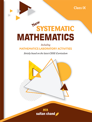 Systematic Mathematics - CBSE IX