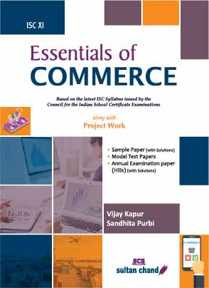 Essentials of Commerce: A Textbook for ISC Class 11