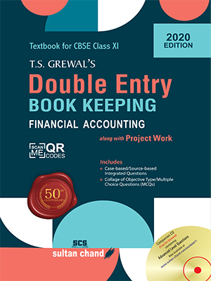 T.S. Grewal's Double Entry Book Keeping (Financial Accounting)