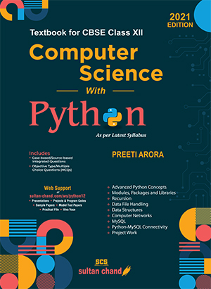 Computer Science with Python: Textbook for CBSE Class XII (2020-21 Session)