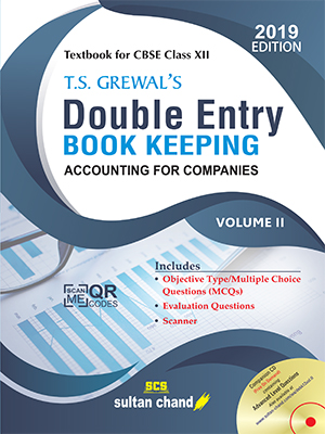 T.S. Grewal's Double Entry Book Keeping (Vol. II: Accounting for Companies)