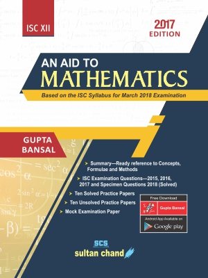 An Aid To Mathematics -ISC XII