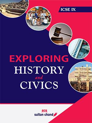 Exploring History & Civics - ICSE IX